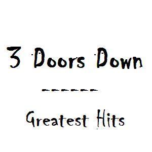 ☆ 3 Doors Down - Greatest Hits  ☆ Ac3618b703